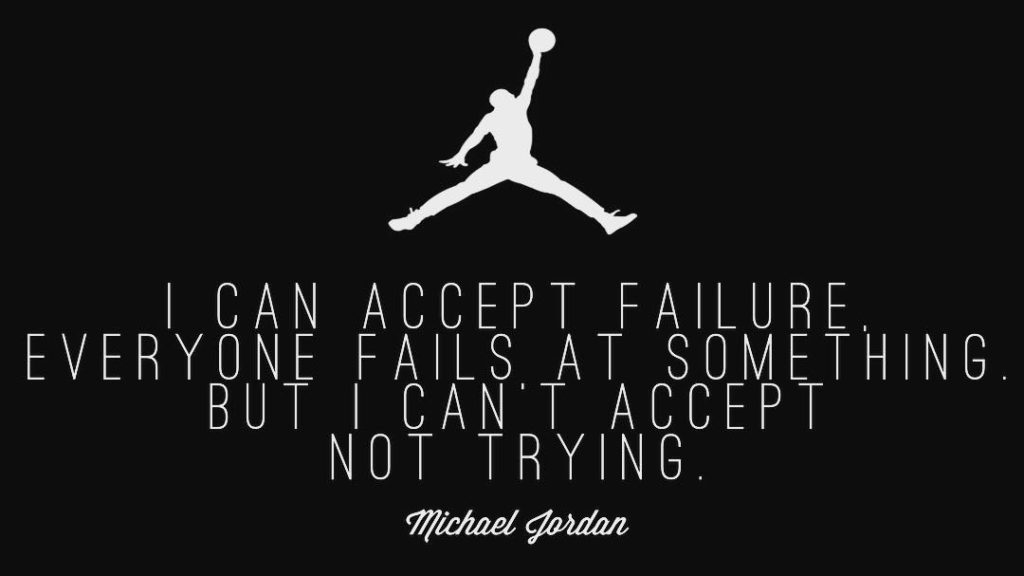 I can accept failure everyone fails at something But Ihellip