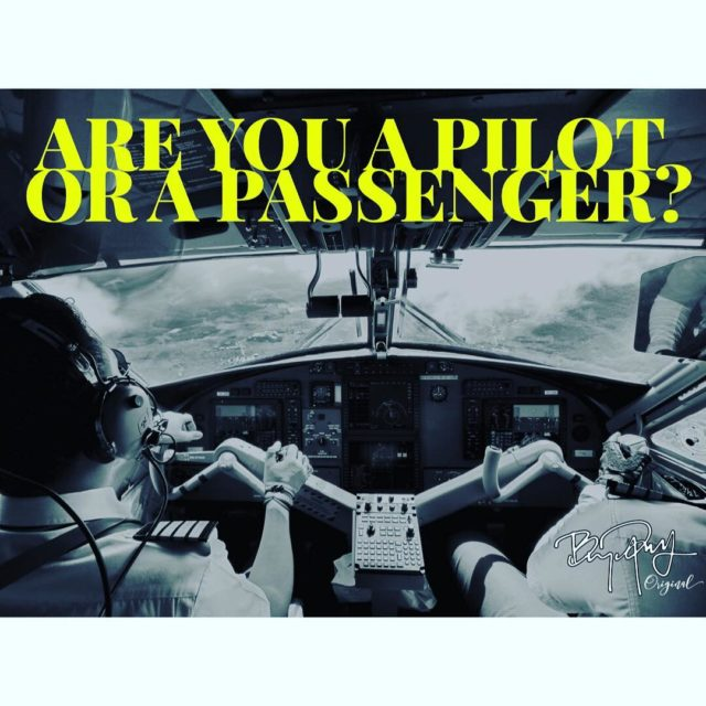 In life we are either pilots or passengers  Wehellip